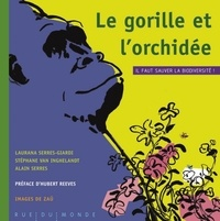 Le gorille et lorchidée - Il faut sauver la biodiversité!.pdf