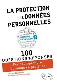 Laurane Raimondo - La protection des données personnelles.
