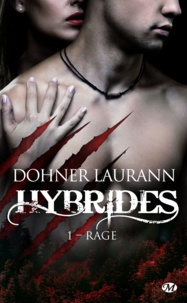 Laurann Dohner - Hybrides Tome 1 : Rage.