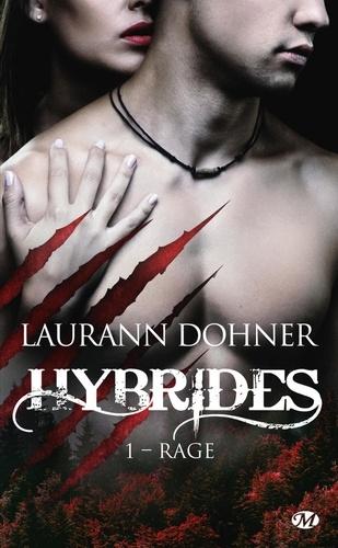 Hybrides Tome 1 Rage