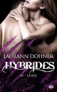 Laurann Dohner - Hybrides Tome 10 : Lune.