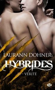 Laurann Dohner - Hybrides Tome 11 : Vérité.