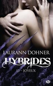 Laurann Dohner - Hybrides Tome 13 : Joyeux.