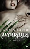 Laurann Dohner - Hybrides Tome 4 : Justice.