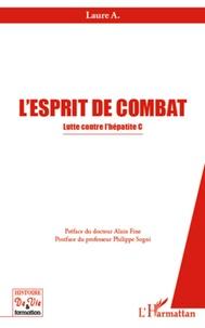 Laure A - L'esprit de combat - Lutte contre l'hépatite C.