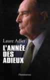 Laure Adler - L'année des adieux.