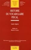 Laure Agron - Histoire du vocabulaire fiscal.