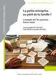 Laure Amiotte-suchet - La petite entreprise au péril de la famille ? - L'exemple de l'arc jurassien franco-suisse.