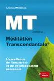 Laure Amouyal - MT comme... Méditation Transcendantale.