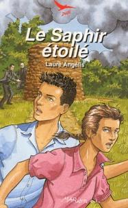 Laure Angélis - Le saphir étoilé.