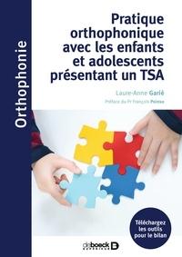 Laure-Anne Garié - Pratique orthophonique avec les enfants et adolescents présentant un TSA.