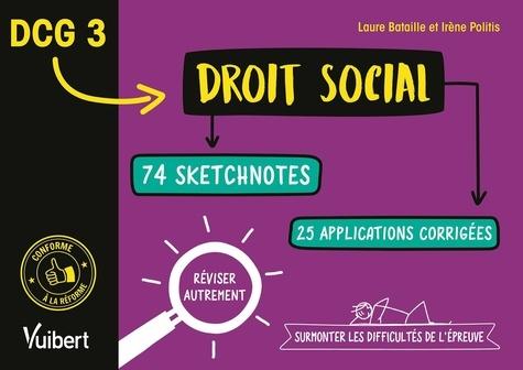DCG 3. Droit social en 74 sketchnotes et 20 applications corrigées. Réviser autrement et surmonter les difficultés de l'épreuve