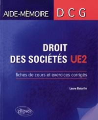 Laure Bataille - Droit des sociétés DCG 2 - Fiches de cours et exercices corrigés.