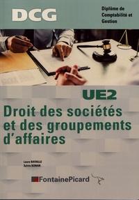 Laure Bataille et Sylvie Bonan - Droit des sociétés et des groupements d'affaires DCG UE2.