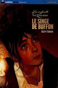 Laure Bazire et Flore Talamon - Le singe de Buffon.