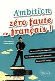 Laure Belhassen et Anne Ramade - Ambition zéro faute de français !.