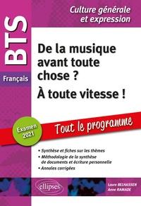 BTS Français Culture générale et expression- De la musique avant toute chose ? A toute vitesse ! - Laure Belhassen pdf epub