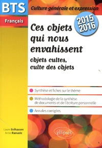 Accentsonline.fr Ces objets qui nous envahissent - BTS Français, épreuve de culture générale et expression 2015-2016 Image