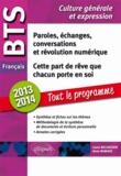 Laure Belhassen et Anne Ramade - Paroles, échanges, conversations et révolution numérique ; Cette part de rêve que chacun porte en soi - Epreuve de culture générale et expression BTS français.