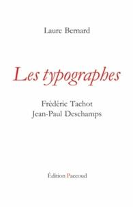 Laure Bernard - Les typographes.