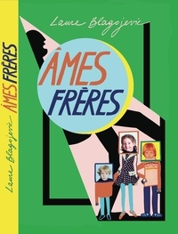 Laure Blagojevic - Ames frères.