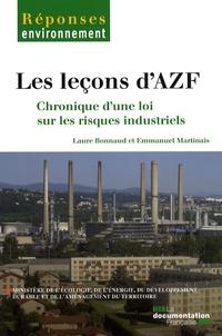 Laure Bonnaud et Emmanuel Martinais - Les leçons d'AZF - Chronique d'une loi sur les risques naturels.