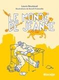 Laure Boutaud - Le monde de Jeanne.
