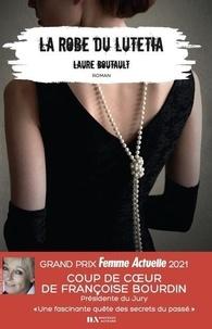 Laure Boutault - La robe du Lutetia.