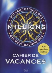 Laure Boyer - Cahier de vacances Qui veut gagner des Millions ?.