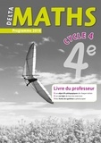 Laure Brotreaud et Thomas Iyer - DeltaMaths 4e - Livre du professeur.