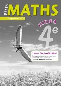 Laure Brotreaud et Thomas Iyer - DeltaMaths 4e - Livre du professeur.