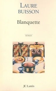 Laure Buisson - Blanquette.