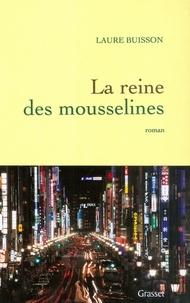 Laure Buisson - La reine des mousselines.