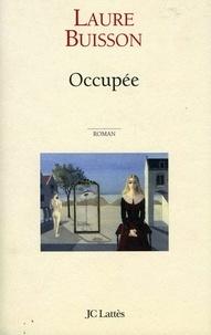 Laure Buisson - Occupée.