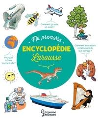 Laure Cambournac et Jacques Azam - Ma première encyclopédie Larousse.