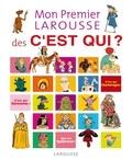 Laure Cambournac - Mon premier Larousse des C'est qui ?.