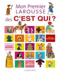 Mon premier Larousse des Cest qui ?.pdf