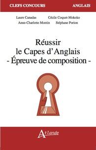 Laure Canadas et Cécile Coquet-Mokoko - Réussir le CAPES d'Anglais, épreuve de composition.