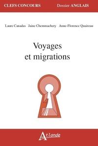 Ibooks à télécharger pour mac Voyages et migrations par Laure Canadas, Jaine Chemmachery, Anne-Florence Quaireau 9782350306117