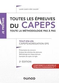 Laure Candy et Eric Gaildry - Toutes les épreuves du CAPEPS - Toute la méthodologie pas à pas CAPEPS/Agrégation EPS.