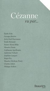 Laure-Caroline Semmer - Cézanne vu par....