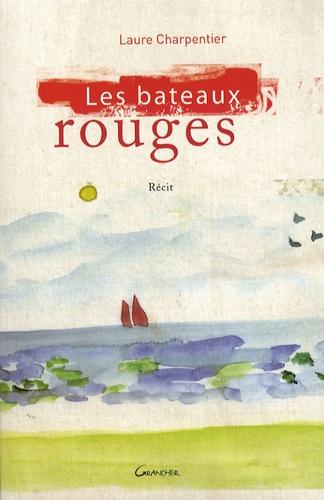 Laure Charpentier - Les Bateaux rouges.