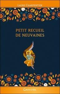 Laure Charpentier - Petit recueil de neuvaines.
