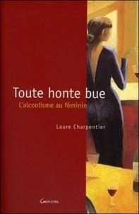 Laure Charpentier - Toute honte bue.