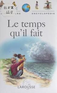 Laure Chémery et Véronique Herboid - Le temps qu'il fait.