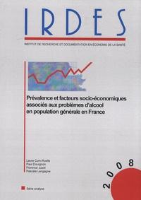 Laure Com-Ruelle et Paul Dourgnon - Prévalence et facteurs socio-économiques associés aux problèmes d'alcool en population générale en France.