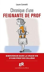 Chronique d'une feignante de prof- La semaine délirante d'une prof de collège - Laure Cometti |
