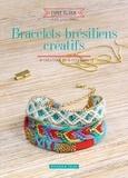 Laure Coulombel - Bracelets brésiliens créatifs - 10 créations 100 % couleurs.