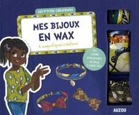 Laure Coulombel et  Shiilia - Mes bijoux en wax - 6 magnifiques créations.