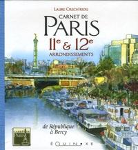 Laure Crech'Riou et Christophe Daniel - Carnet de Paris - 11e et 12e arrondissements de République à Bercy.